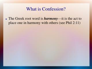 What is Confession?