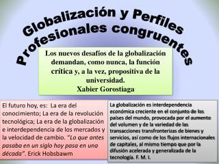 Globalizaci�n y Perfiles Profesionales congruentes