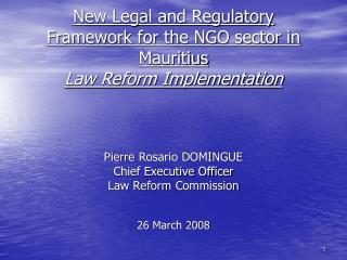 New Legal and Regulatory Framework for the NGO sector in  Mauritius Law Reform Implementation