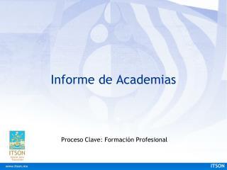 Informe de Academias