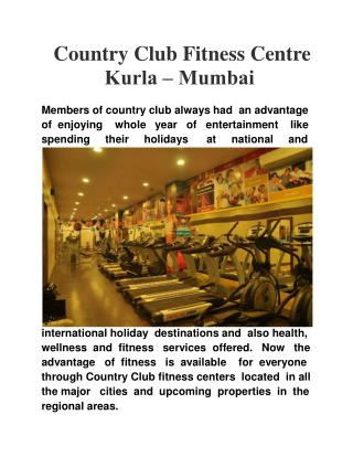 Country Club Fitness Centre Kurla – Mumbai