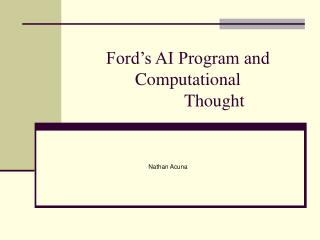Ford's AI Program and  Computational             Thought