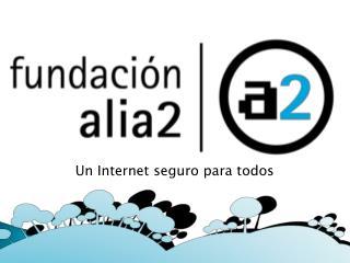 Un Internet seguro para todos