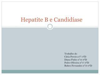 Hepatite B e Candidíase
