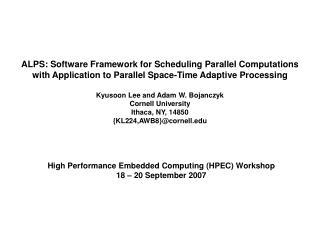 High Performance Embedded Computing (HPEC) Workshop 18 – 20 September 2007