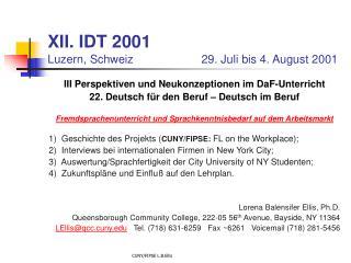 XII. IDT 2001 Luzern, Schweiz                     29. Juli bis 4. August 2001