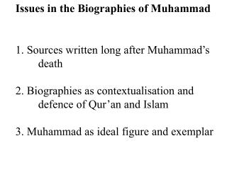 Issues in the Biographies of Muhammad