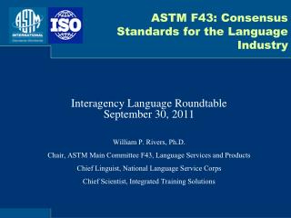 ASTM F43: Consensus Standards for the Language Industry