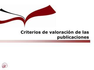 Criterios de valoración de las publicaciones