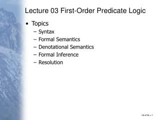 Lecture 03 First-Order Predicate Logic
