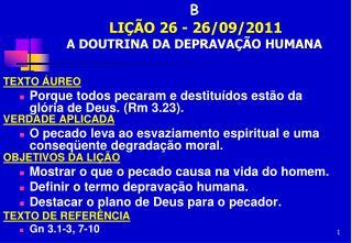 IGREJA EVANGÉLICA S.O.S JESUS - E B  LIÇÃO 26 - 26/09/2011     A DOUTRINA DA DEPRAVAÇÃO HUMANA