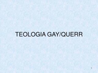 TEOLOGIA GAY/QUERR