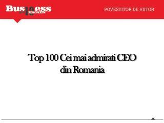 Top 100  Cei mai admirati  CEO  din Romania
