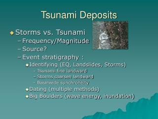 Tsunami Deposits
