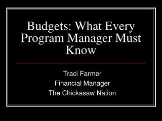 Budgets: What Every Program Manager Must Know