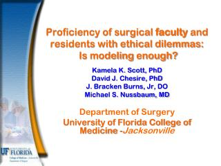 Proficiency of surgical  faculty  and  residents with  ethical dilemmas : Is modeling  enough?