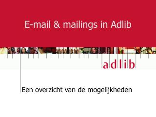 E-mail & mailings in Adlib