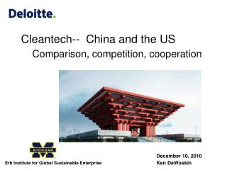 Cleantech--  China and the US     Comparison, competition, cooperation