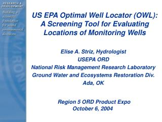 Elise A. Striz, Hydrologist USEPA ORD National Risk Management Research Laboratory