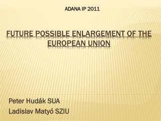 Future possible Enlargement of the European Union