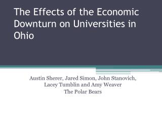 The Effects of the Economic Downturn on Universities in Ohio