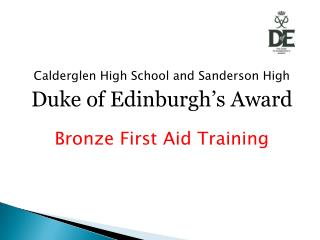 Calderglen High School and Sanderson High Duke of Edinburgh's Award Bronze First Aid Training