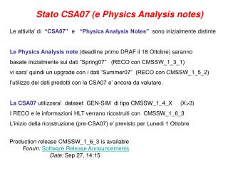 Stato CSA07 (e Physics Analysis notes)