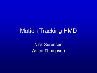Motion Tracking HMD