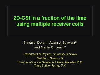 2D-CSI in a fraction of the time  using multiple receiver coils
