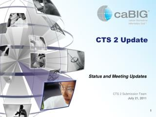 CTS 2 Update