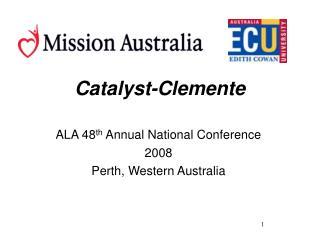 Catalyst-Clemente