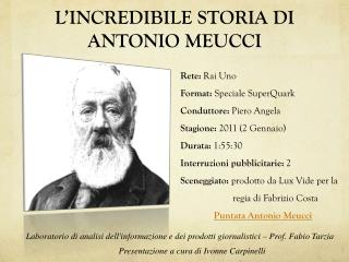 L'INCREDIBILE STORIA DI ANTONIO MEUCCI