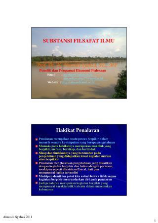 SUBSTANSI FILSAFAT ILMU Prof. Dr. H. Almasdi Syahza, SE., MP