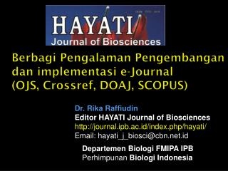 Berbagi Pengalaman Pengembangan dan implementasi  e-Journal  (OJS,  Crossref , DOAJ, SCOPUS)