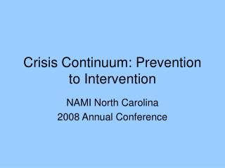 Crisis Continuum: Prevention to Intervention