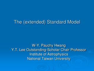 The (extended) Standard Model