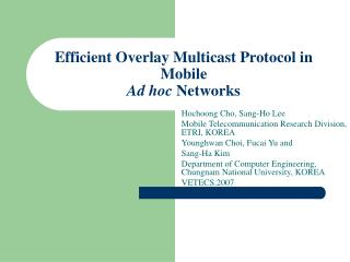Efficient Overlay Multicast Protocol in Mobile Ad hoc  Networks
