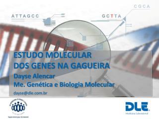 ESTUDO MOLECULAR  DOS GENES NA GAGUEIRA