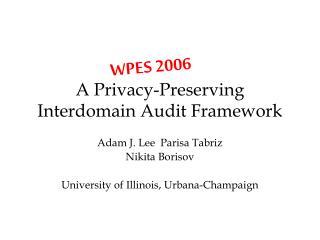 A Privacy-Preserving Interdomain Audit Framework