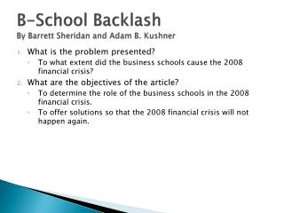 B-School Backlash By Barrett Sheridan and Adam B. Kushner