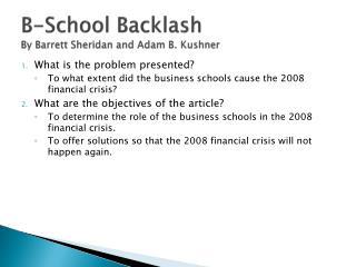 B-School Backlash By Barrett Sheridan and Adam B. Kushner