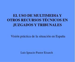 Luis Ignacio Pastor Eixarch