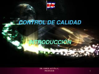 CONTROL DE CALIDAD  INTRODUCCIÓN