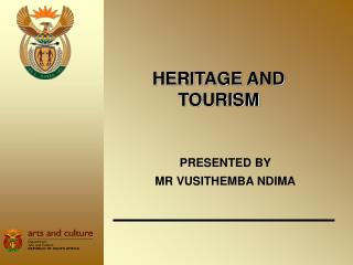 HERITAGE AND TOURISM