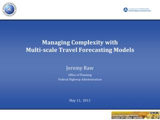 Managing Complexity with Multi-scale Travel Forecasting Models