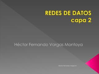 REDES DE DATOS capa 2