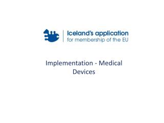 Implementation - Medical Devices