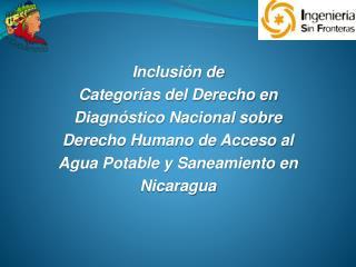 Inclusión de  Categorías del Derecho en  Diagnóstico Nacional sobre  Derecho Humano de Acceso al