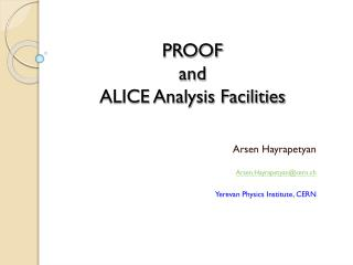 PROOF  and  ALICE Analysis Facilities