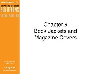 Chapter 9 Book Jackets and  Magazine Covers